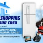Concurso cultural a Eletro Shopping vai invadir a sua casa