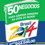 Ebook - 50 negcios para ganhar dinheiro na copa