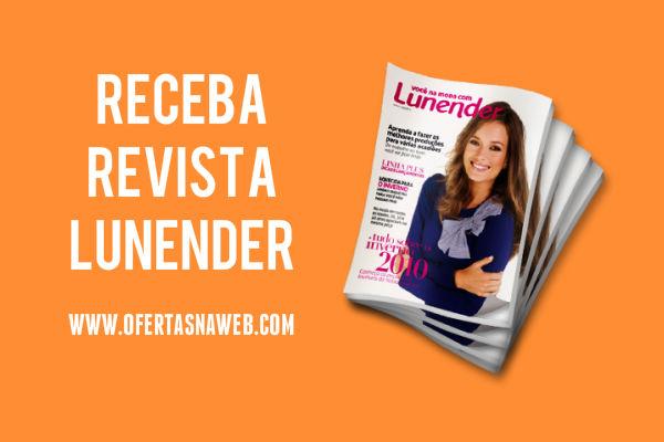 Receba grátis revista Lunender