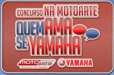 concurso quem ama se Yamaha
