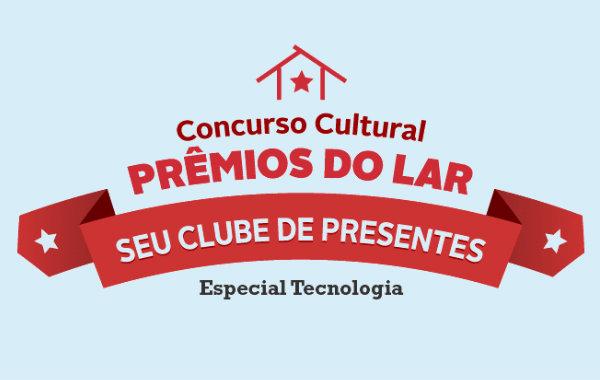 Concurso cultural prêmios do lar