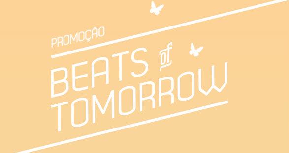 Promoção Beats of Tomorrow
