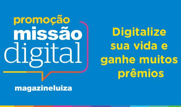 Missão digital Magazine Luiza