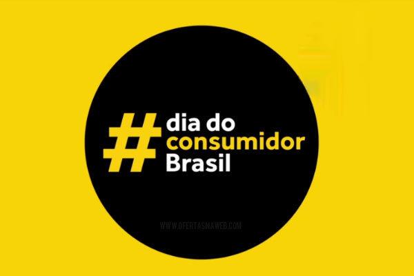 Promoção Dia do Consumidor Brasil 2019