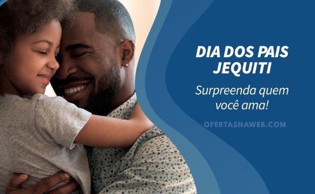 Promoção Dia dos Pais Jequiti