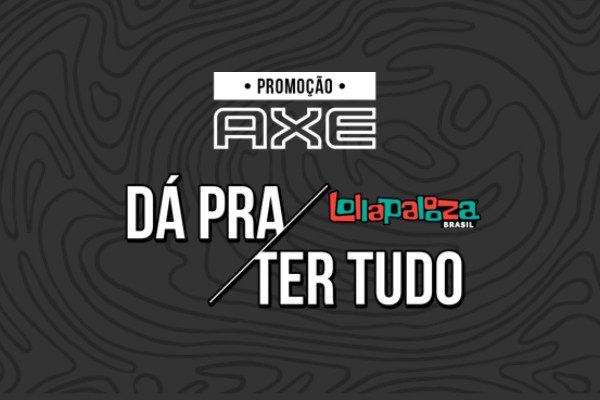Axe no Lollapalooza 2018