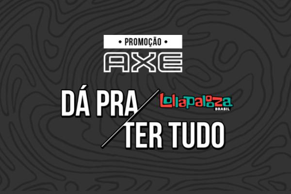 Promoção Axe Lollapalooza