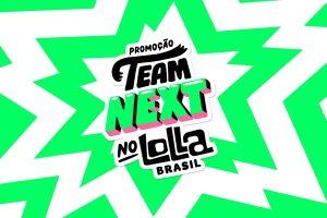 promoção next lollapalooza