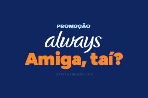 promoção always